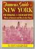 Famous Guide To New York City Pictorial And Descriptive